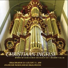 Orgelwerken uit Gouda's St. Jan en andere Nederlandse orgelmuziek